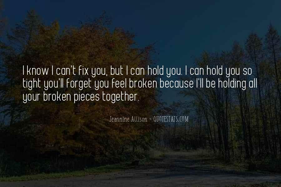 I Can't Fix You Quotes #1506087