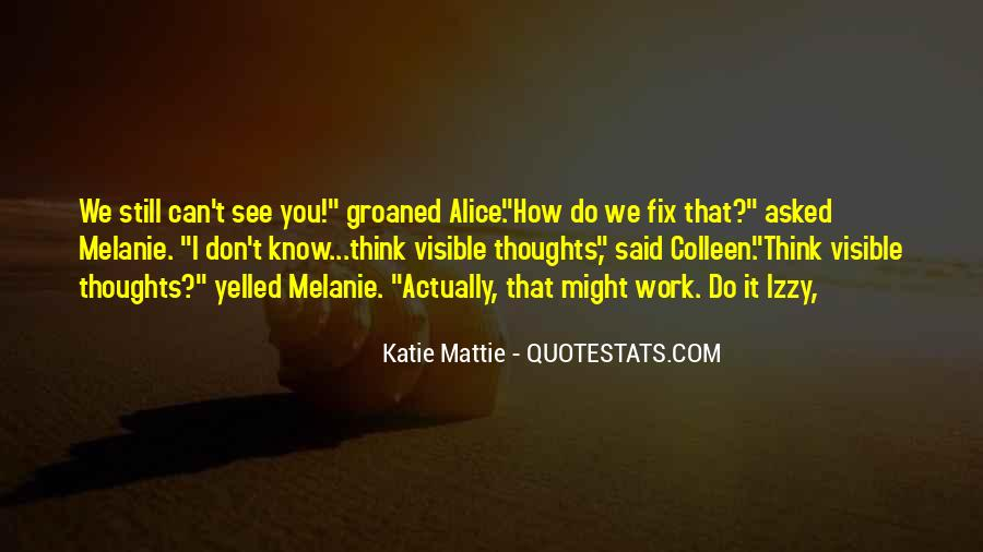 I Can't Fix You Quotes #1835698