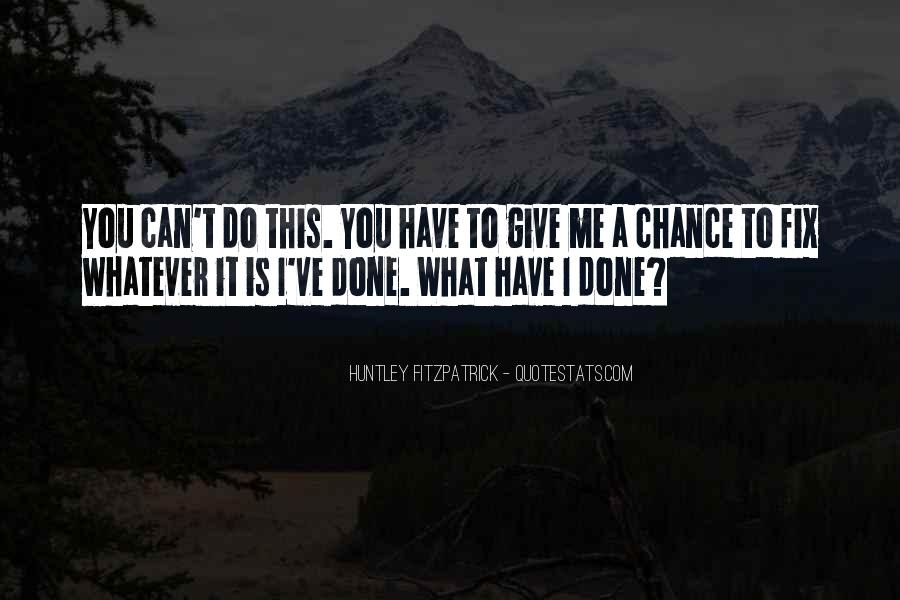 I Can't Fix You Quotes #261737