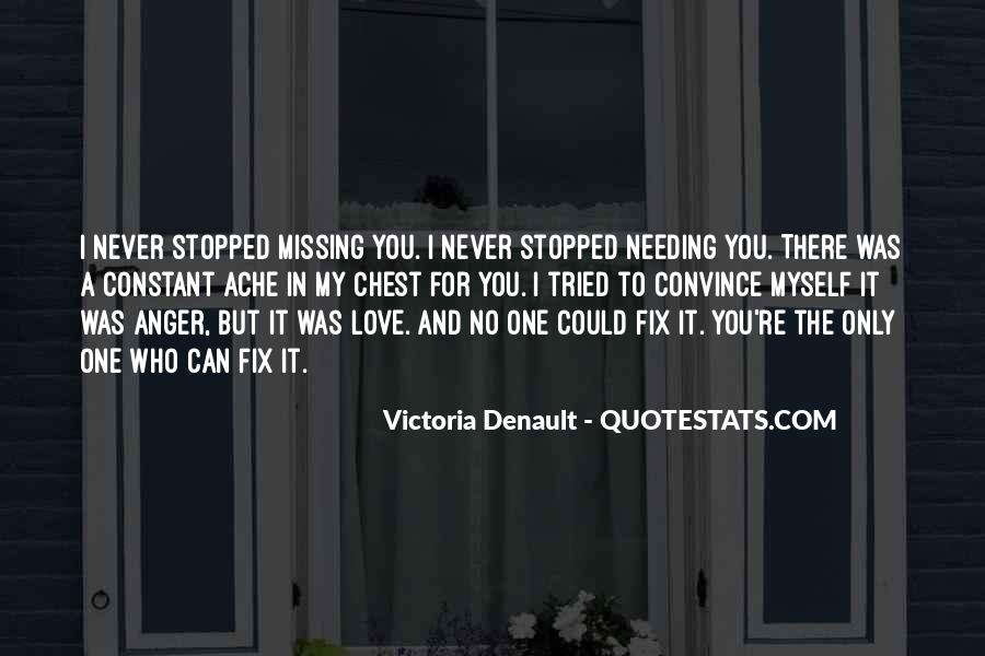 I Can't Fix You Quotes #718117