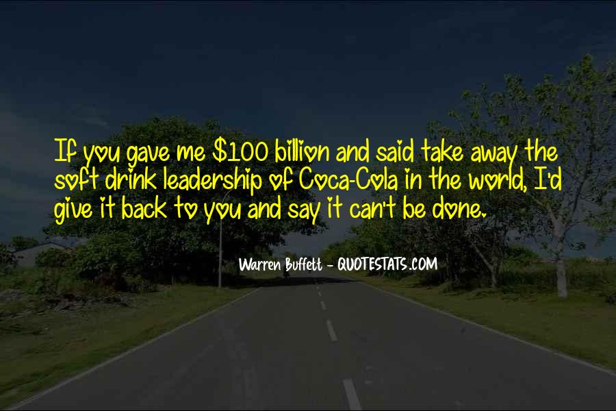 I Can't Give You The World Quotes #1535816