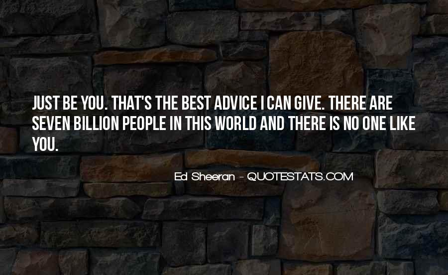 I Can't Give You The World Quotes #1847403