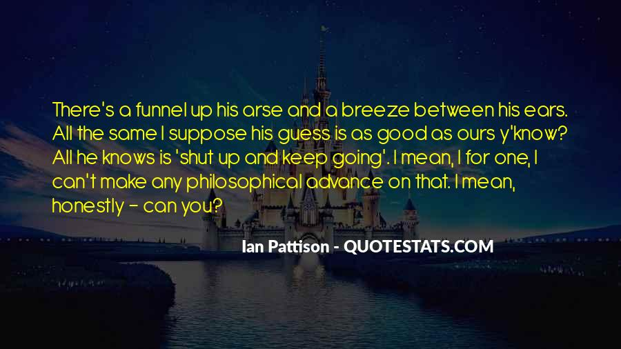 I Can't Keep Going Quotes #1107855
