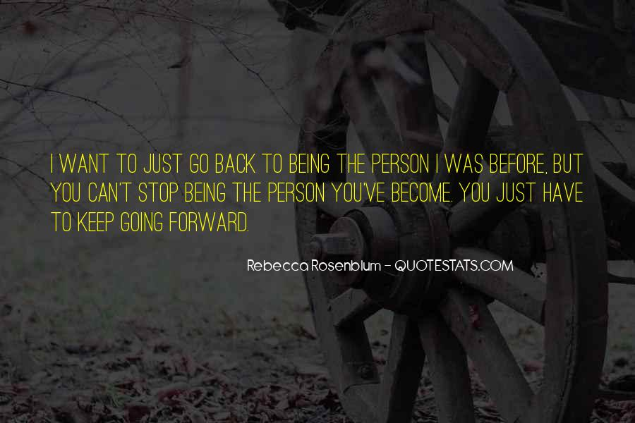 I Can't Keep Going Quotes #1385295