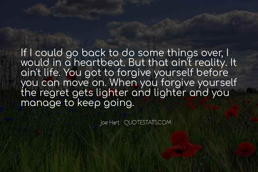 I Can't Keep Going Quotes #1416464