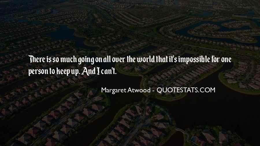 I Can't Keep Going Quotes #1539414