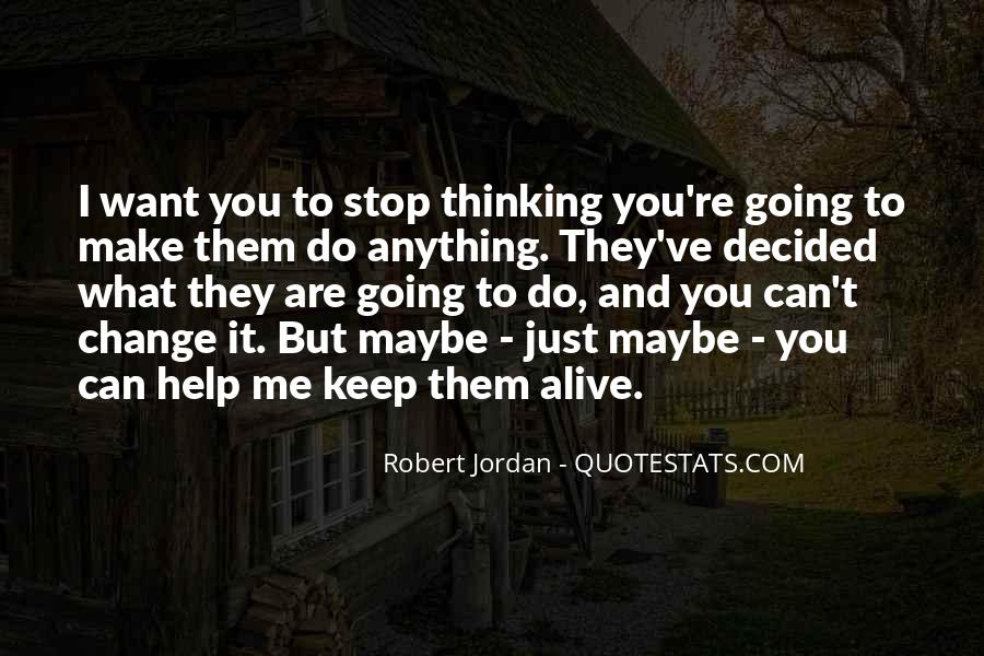 I Can't Keep Going Quotes #1543484