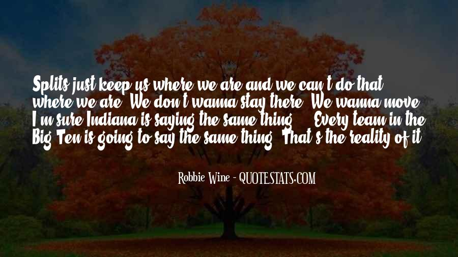 I Can't Keep Going Quotes #1616946