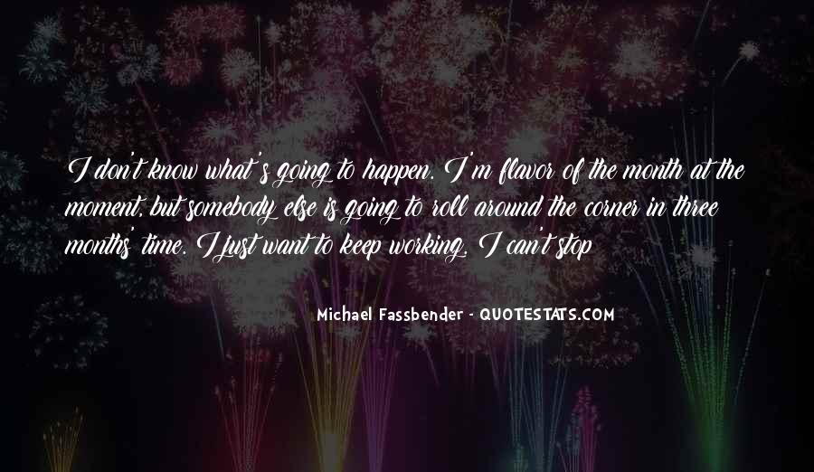 I Can't Keep Going Quotes #1836190