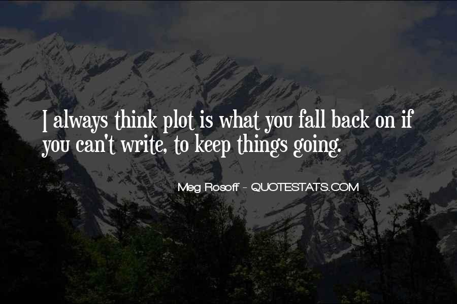 I Can't Keep Going Quotes #1848190