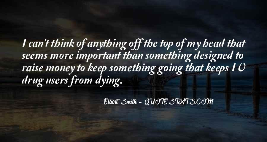 I Can't Keep Going Quotes #301950