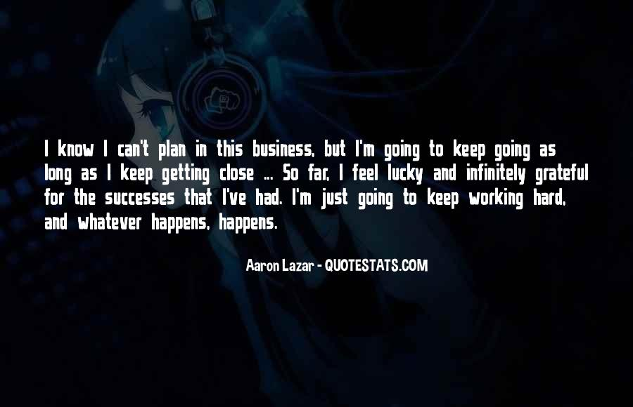 I Can't Keep Going Quotes #554622