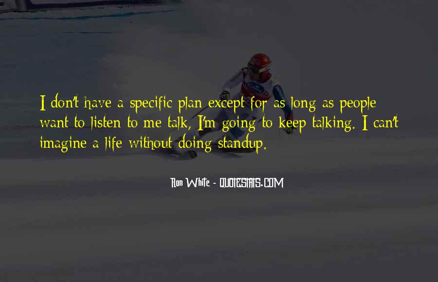 I Can't Keep Going Quotes #86413
