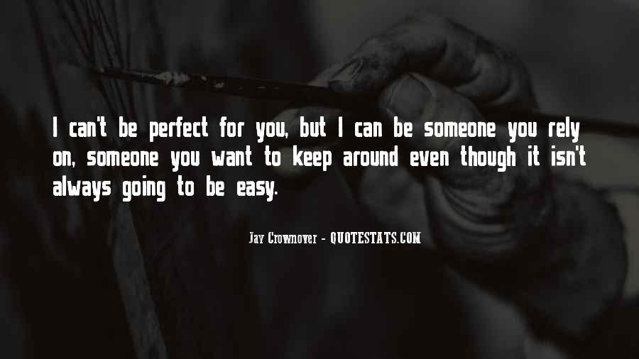 I Can't Keep Going Quotes #922700