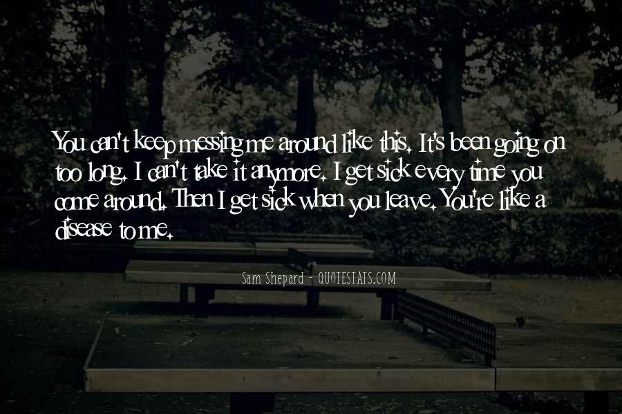 I Can't Keep Going Quotes #964014