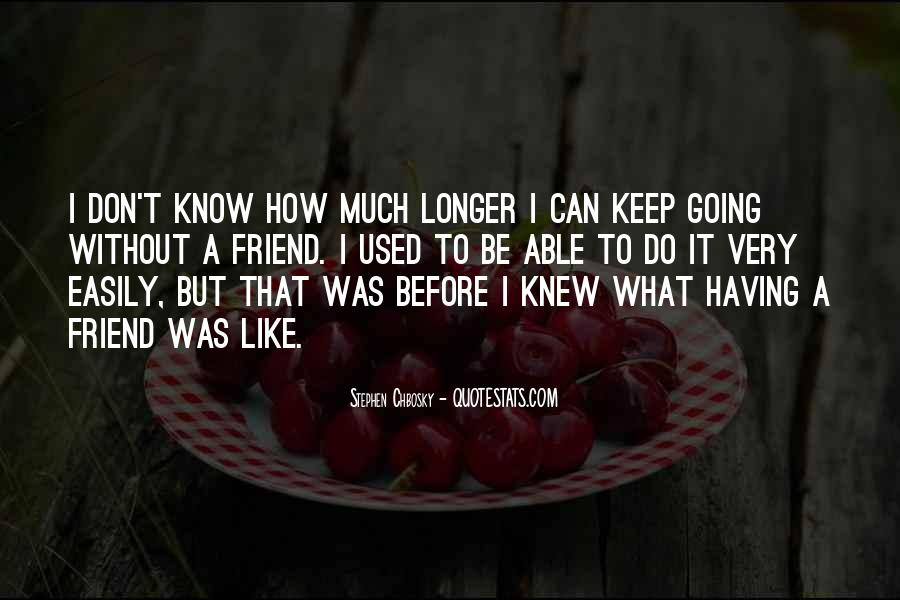 I Can't Keep Going Quotes #976