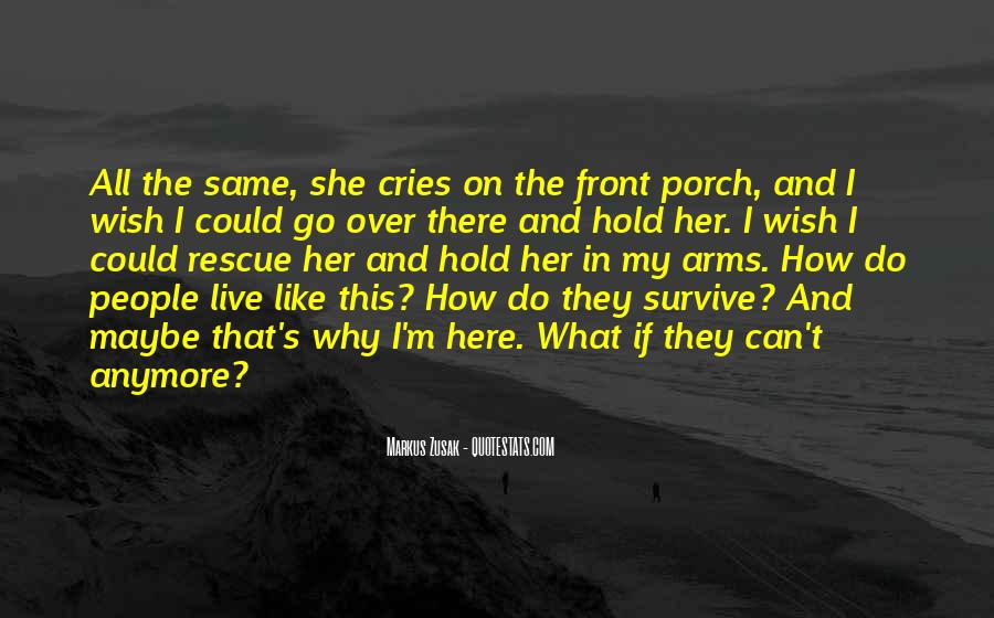 I Can't Live Like This Anymore Quotes #1179017