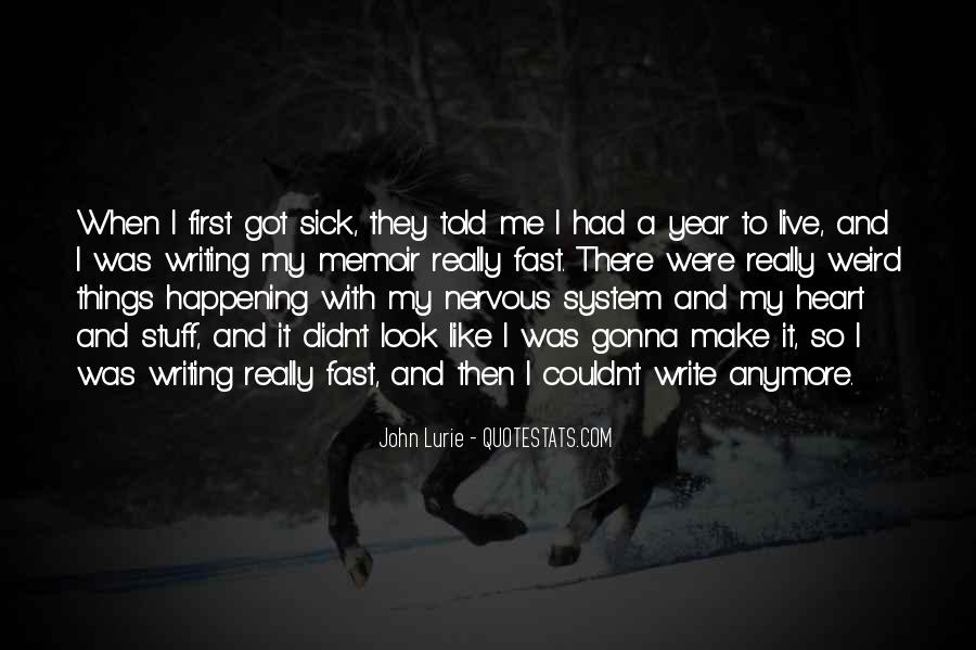 I Can't Live Like This Anymore Quotes #1506672