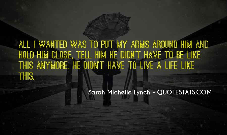 I Can't Live Like This Anymore Quotes #897679