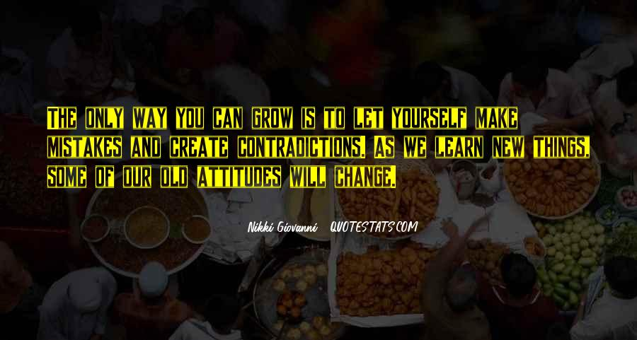 I Can't Make You Change Quotes #120400