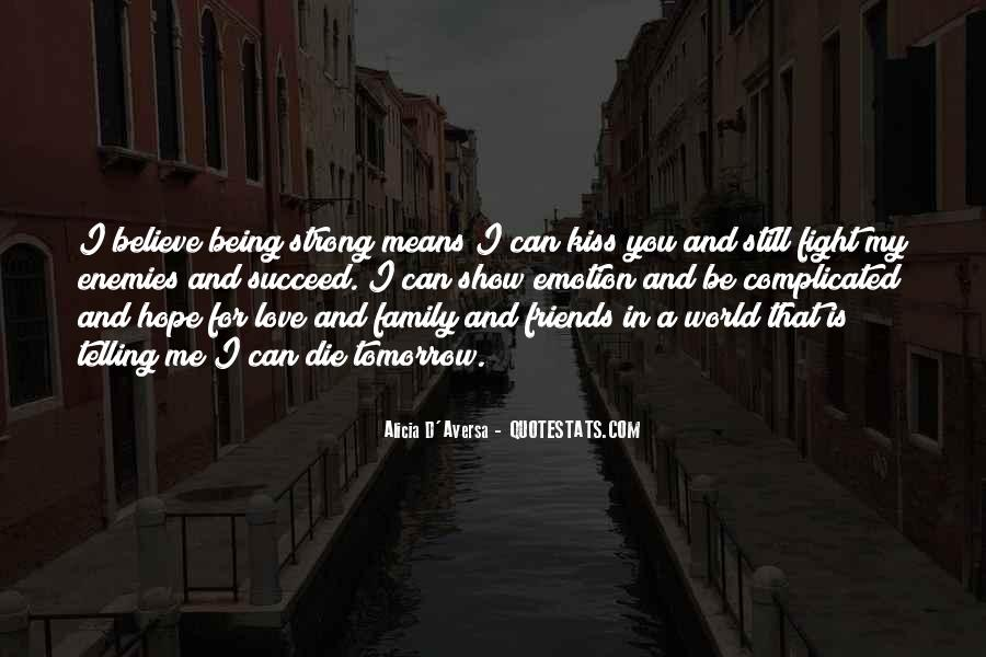 I Can't Show My Love Quotes #1821223