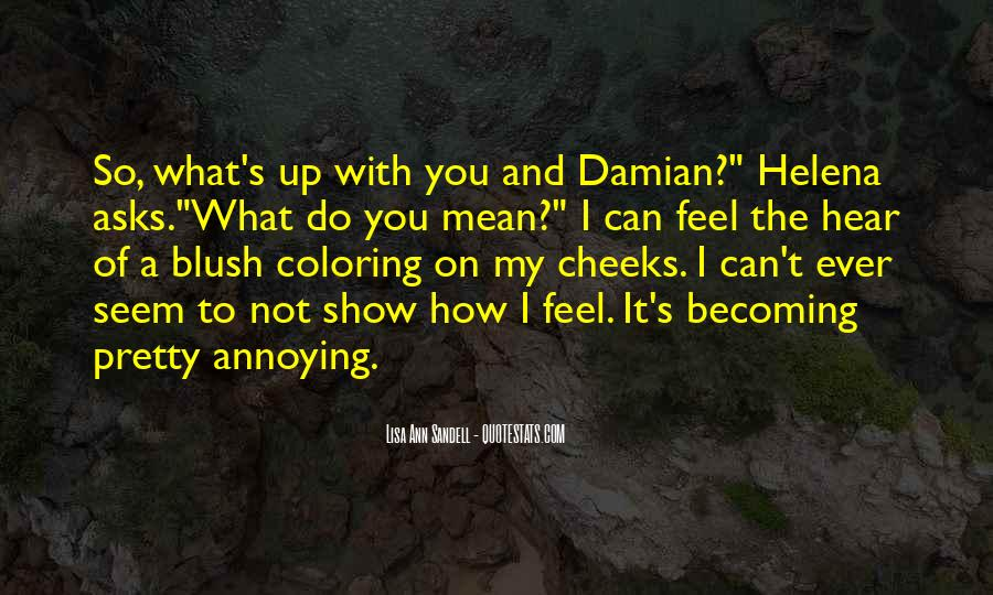 I Can't Show My Love Quotes #57178