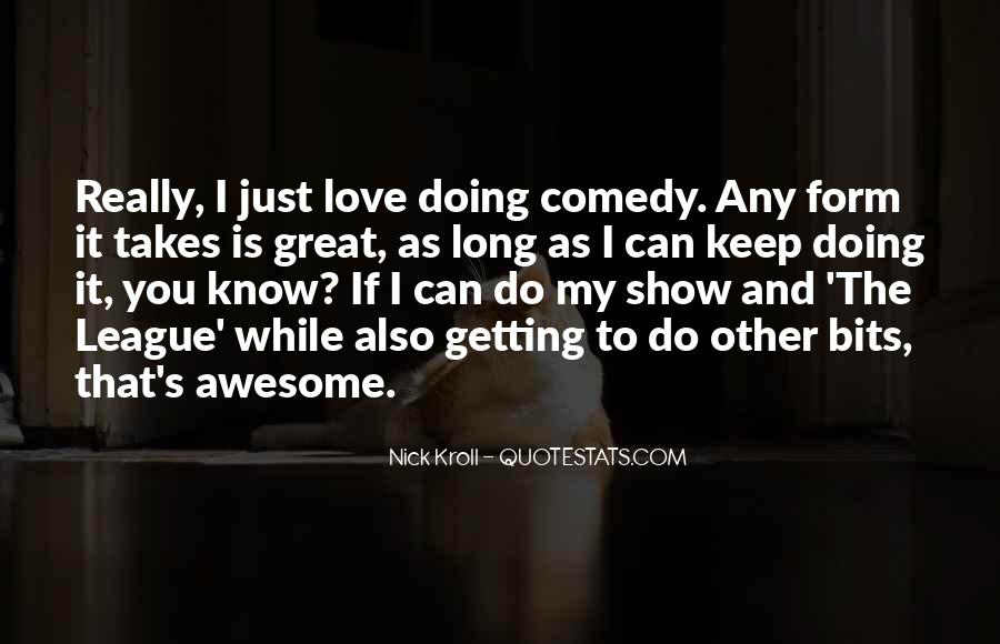 I Can't Show My Love Quotes #964221