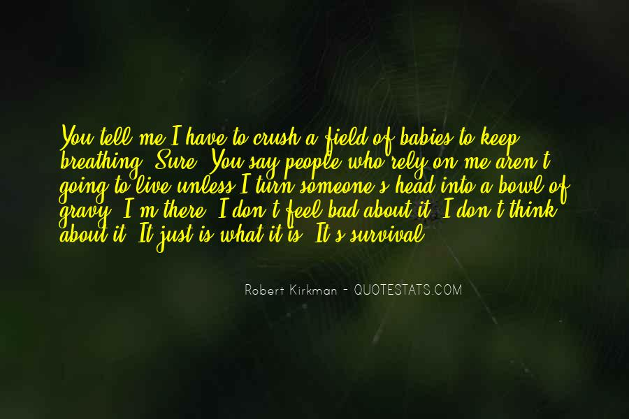 I Can't Tell You My Feelings Quotes #192004