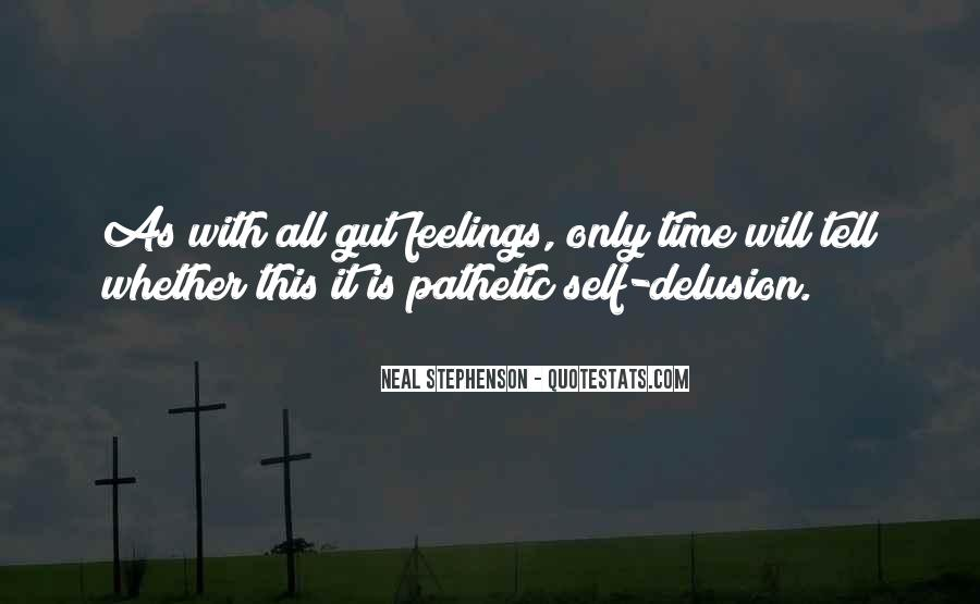 I Can't Tell You My Feelings Quotes #327927