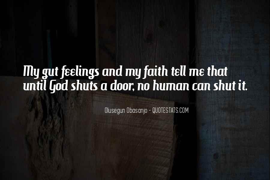 I Can't Tell You My Feelings Quotes #36641