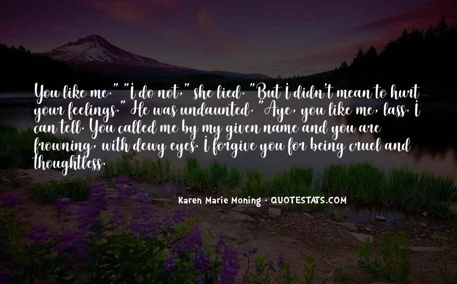 I Can't Tell You My Feelings Quotes #67415