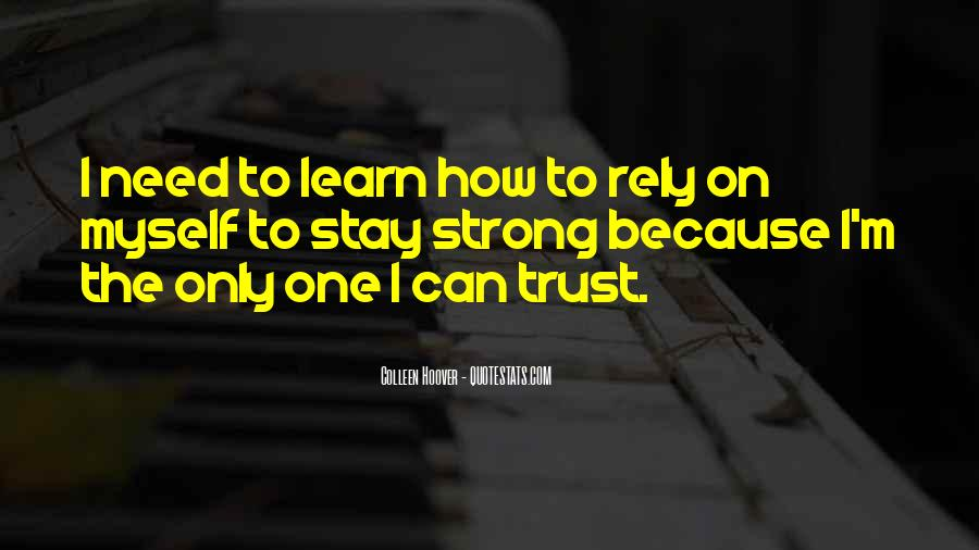 I Can't Trust Myself Quotes #1034330