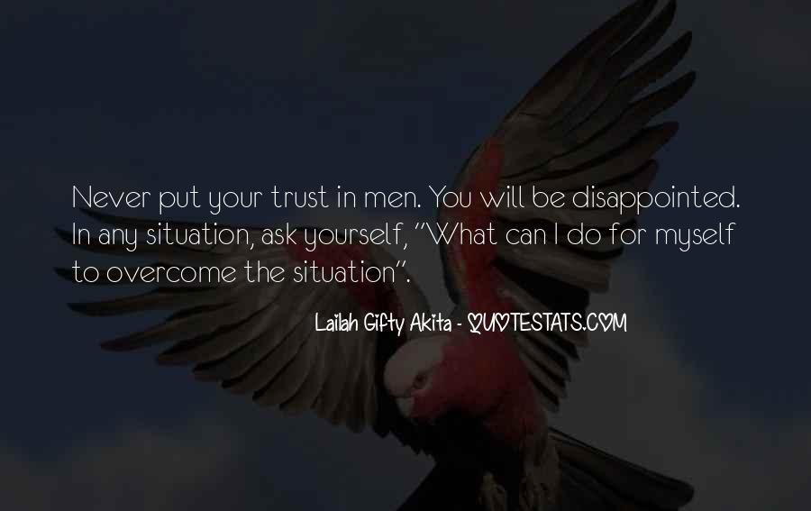I Can't Trust Myself Quotes #1421267