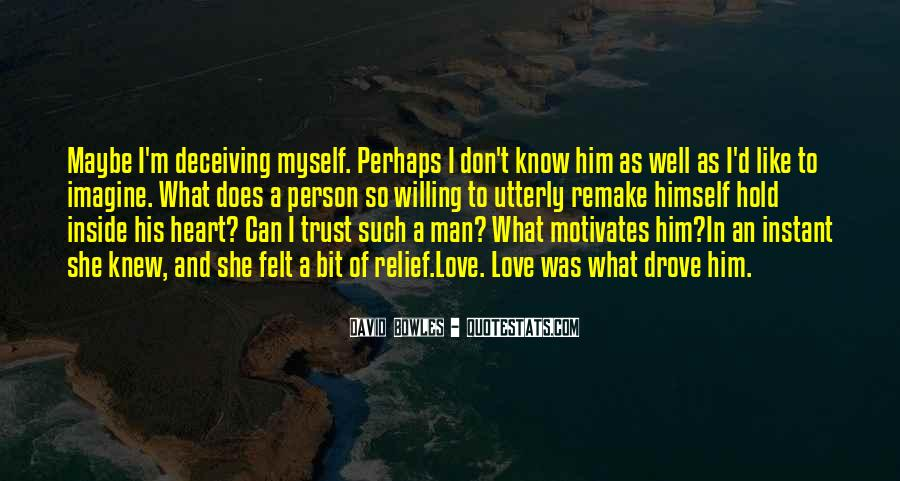 I Can't Trust Myself Quotes #1434300