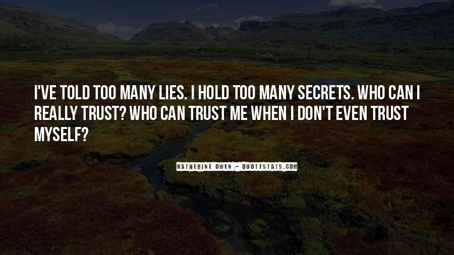 I Can't Trust Myself Quotes #1640011