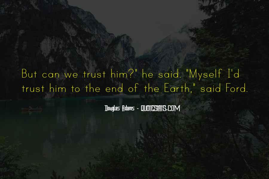 I Can't Trust Myself Quotes #1832966