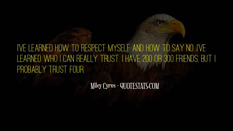I Can't Trust Myself Quotes #467972