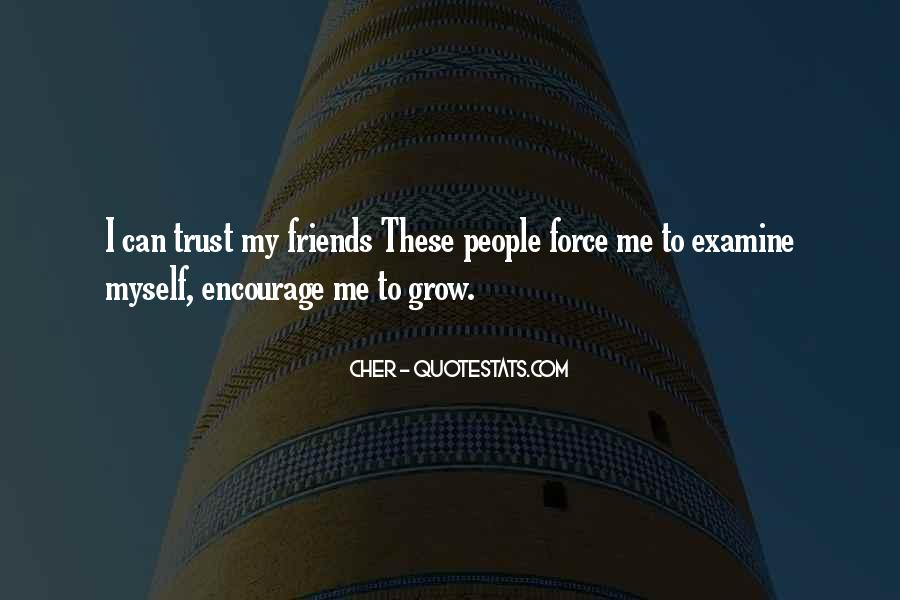 I Can't Trust Myself Quotes #822925