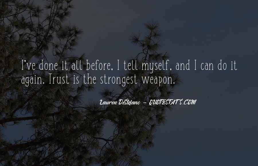 I Can't Trust Myself Quotes #896185