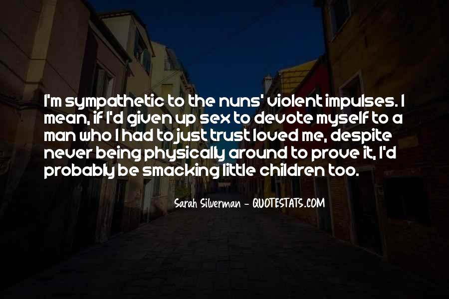 I Could Never Trust You Quotes #12189