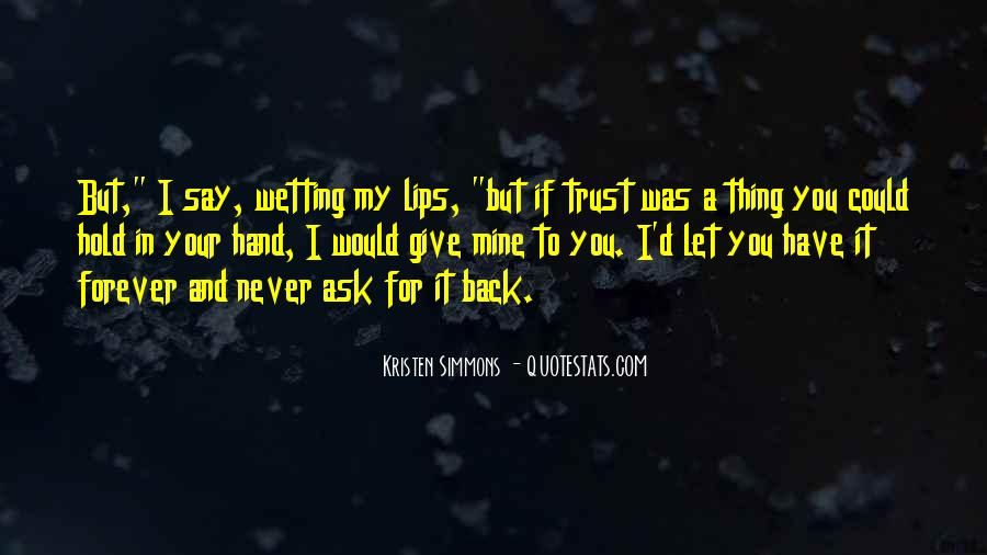I Could Never Trust You Quotes #1529572