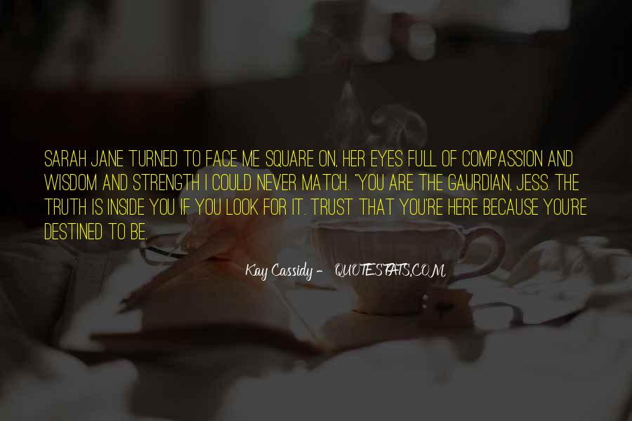 I Could Never Trust You Quotes #349670