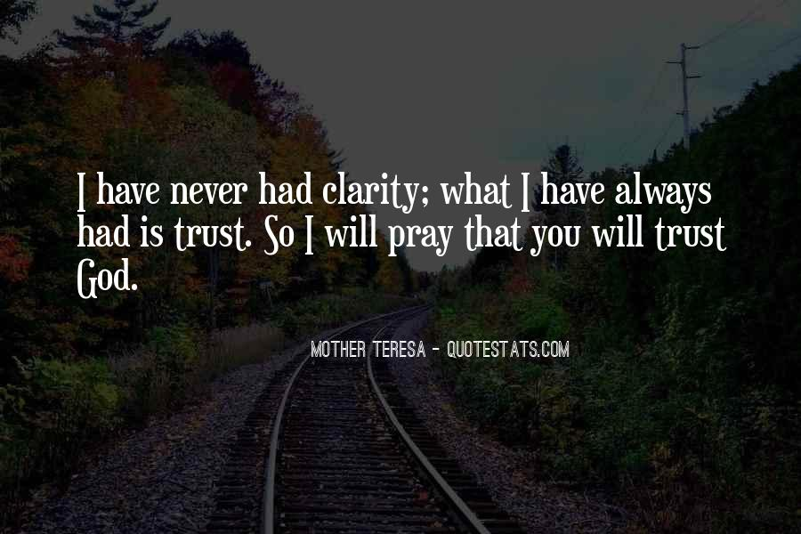 I Could Never Trust You Quotes #36521