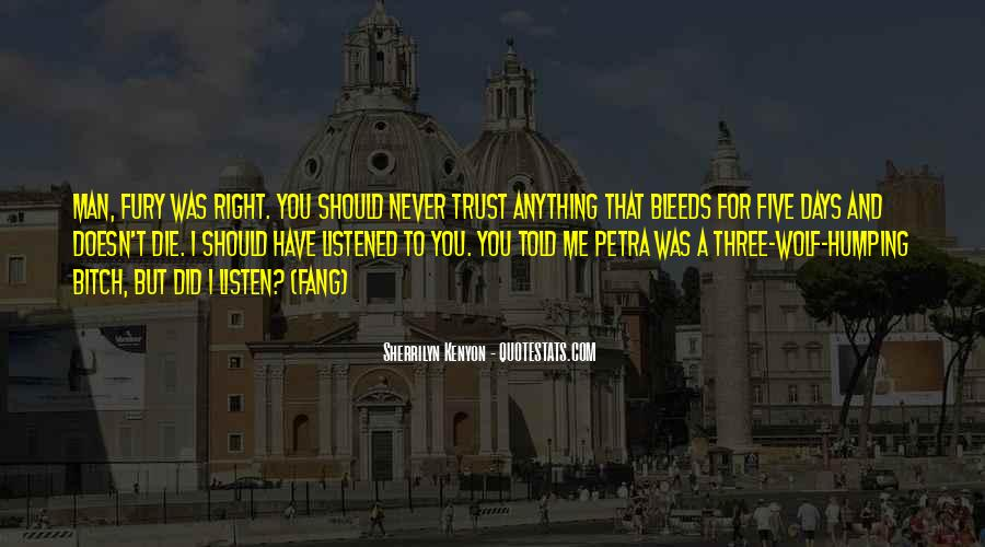 I Could Never Trust You Quotes #60470