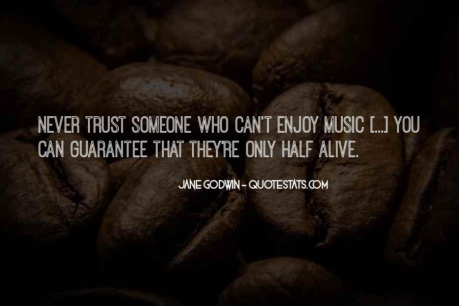 I Could Never Trust You Quotes #61083