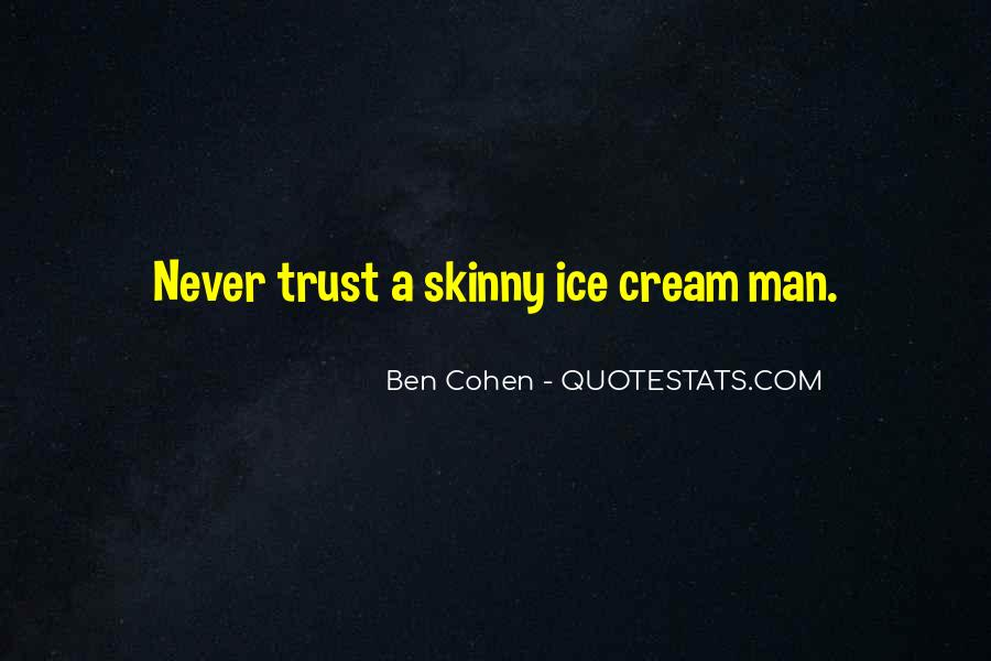 I Could Never Trust You Quotes #8090