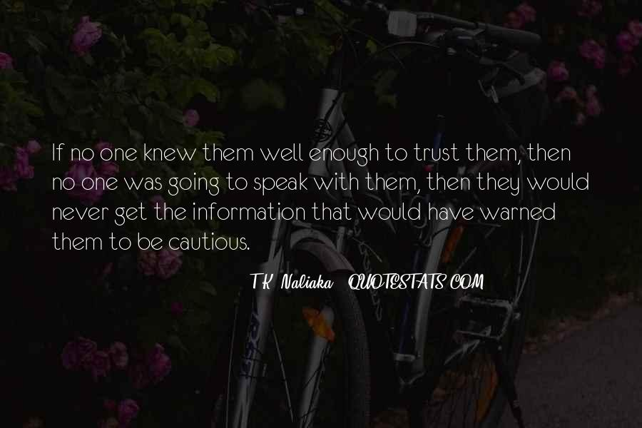 I Could Never Trust You Quotes #98547