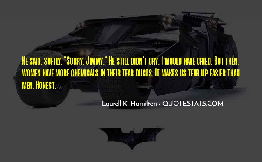 I Cried A Tear Quotes #1157233