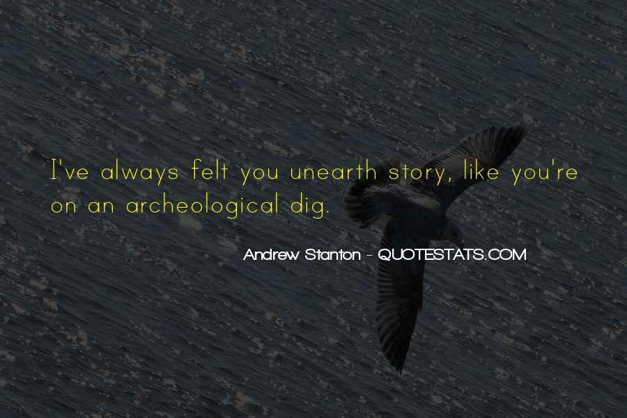 I Dig U Quotes #18317