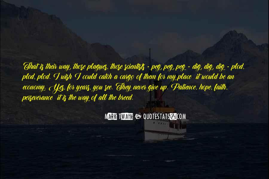 I Dig You Quotes #1368548